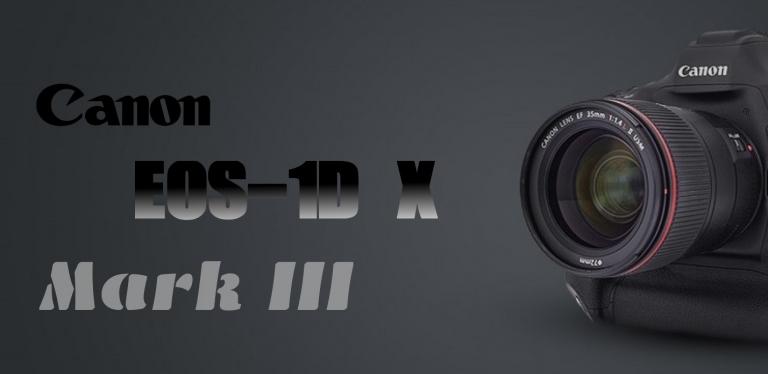 دوربین کانن Canon EOS 1DX Mark III چگونه خواهد بود؟