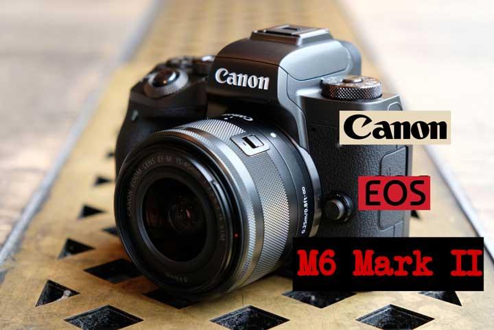 دوربین کانن Canon EOS M6 Mark II چگونه خواهد بود؟
